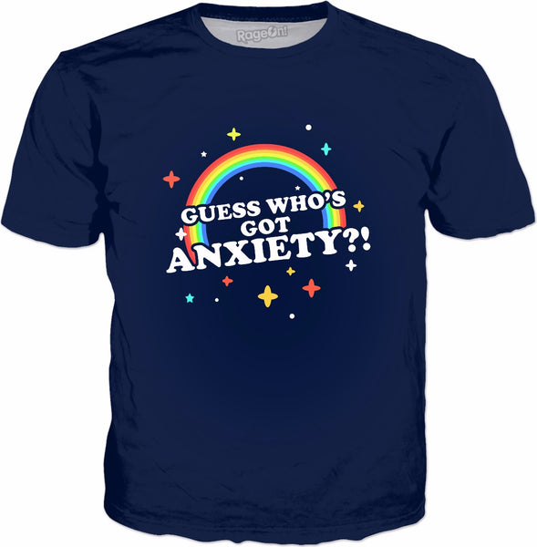 Guess Who's Got Anxiety?! T-Shirt - Anxiety Rainbow Awkward