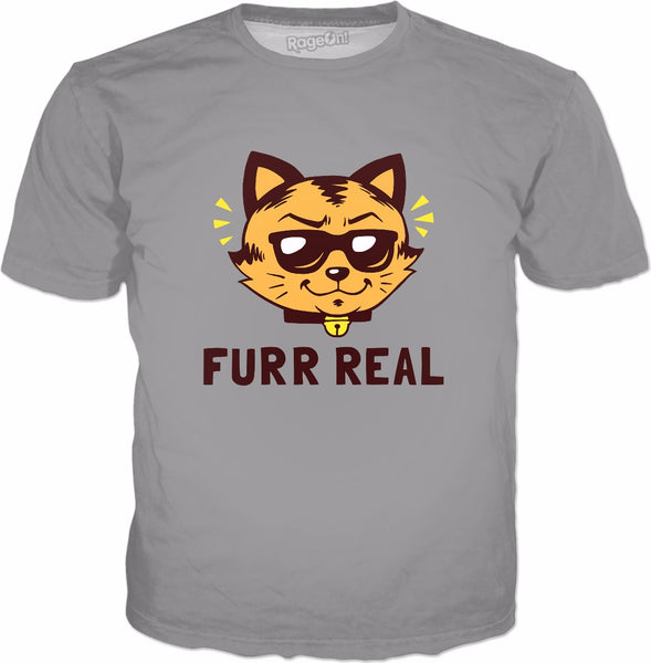 Furr Real T-Shirt - Funny Cool Cat Lovers For Real