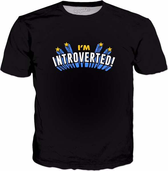 I'm Introverted! T-Shirt - Sarcastic Introvert Ironic