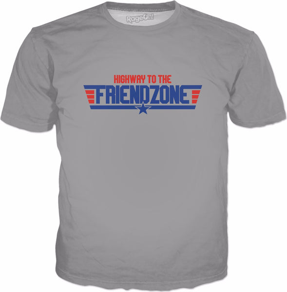 Highway To The Friendzone T-Shirt - Funny Friend Zone Meme
