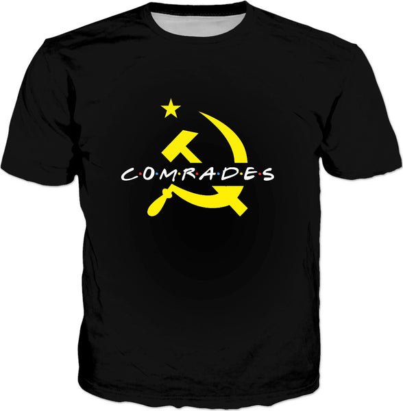 Comrades Friends T-Shirt - Communist Hammer And Sickle