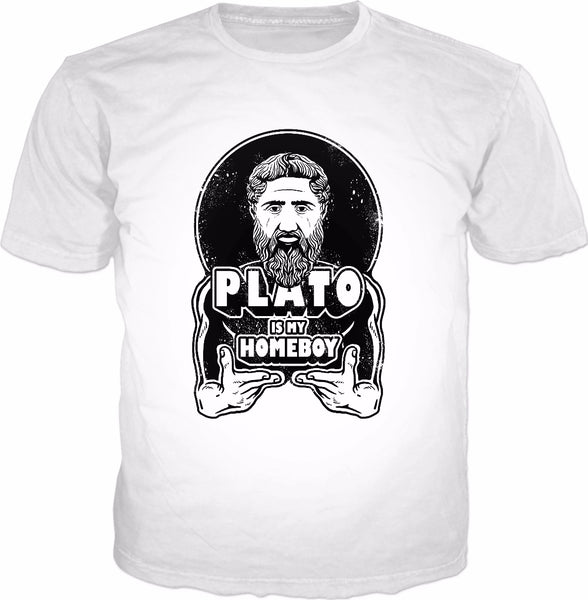 Plato Is My Homeboy T-Shirt - Funny Philosophy Greece