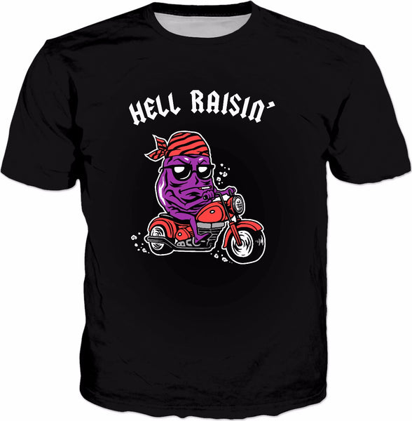 Hell Raisin T-Shirt - Bad Biker Thug Funny Tee