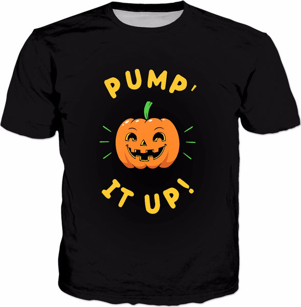 Pump' It Up T-Shirt - Jack O Lantern Halloween Party Costume
