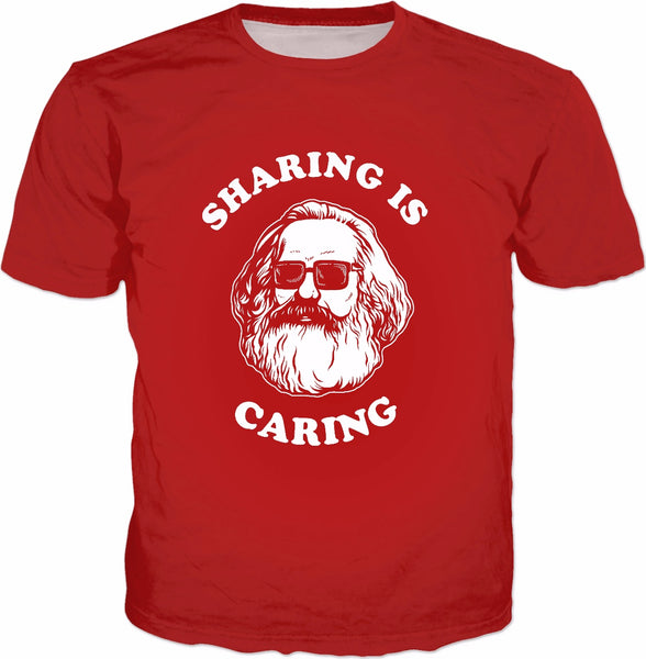 Sharing Is Caring T-Shirt - Karl Marx Funny Socialism