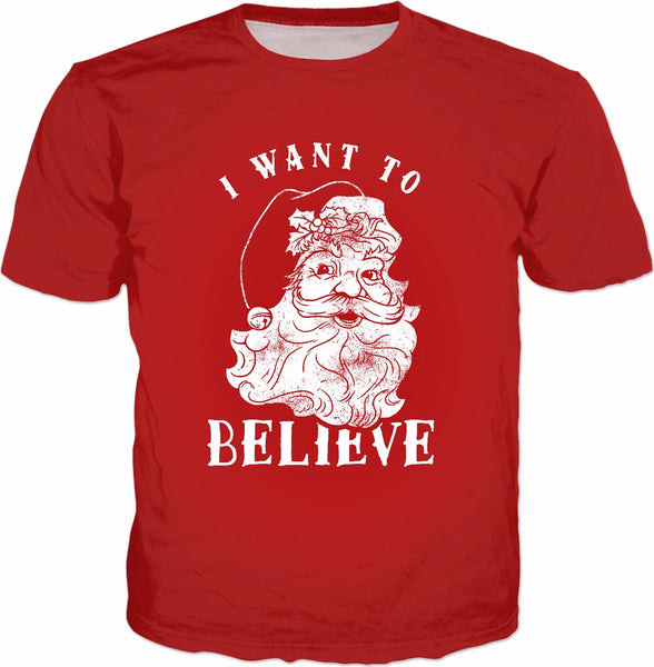 I Want To Believe T-Shirt - Funny Christmas Santa