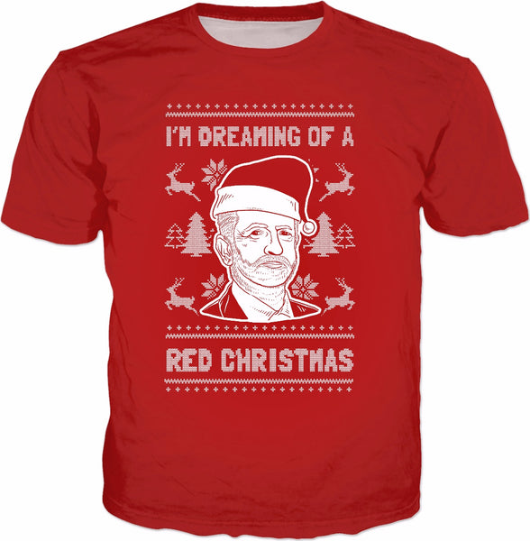 I'm Dreaming Of A Red Christmas T-Shirt - Jeremy Corbyn Xmas