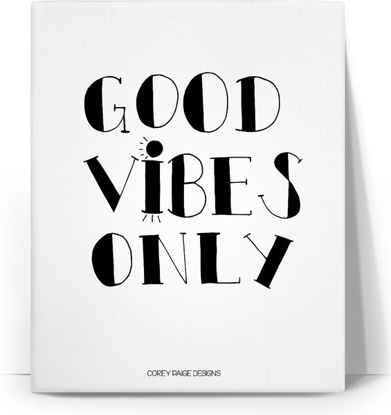 vGood Vibes Only Canvas