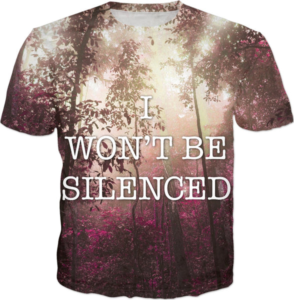 I Won't Be Silenced - Forest T-Shirt