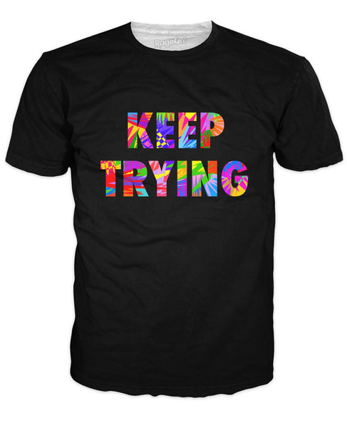 Keep Trying T-Shirt