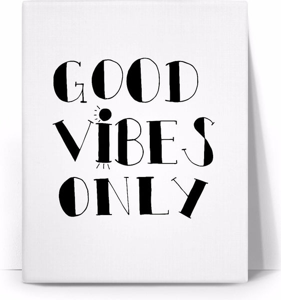 Good Vibes Only Black