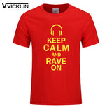 New Summer Style Cotton Printed Short-sleeve T-shirt  KEEP CALM AN RAVE ON T Shirt Men O-Neck top tee Plus Size