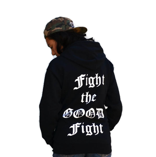 FIGHT THE GOOD FIGHT: unisex Hoodie