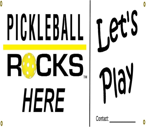 Pickleball Rocks Here, Let's Play Banner