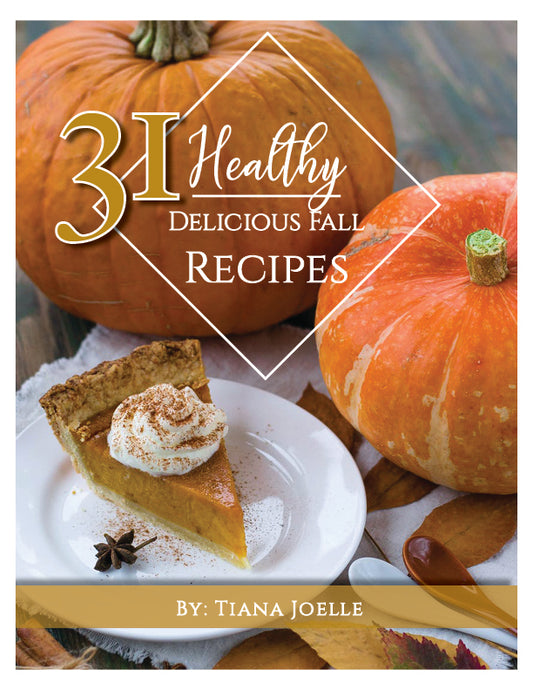 31 Healthy Delicious Fall Recipes eBook