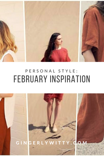 Gingerly Witty Personal Style February Inspiration