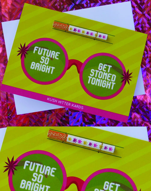 """Future So Bright"" Kush Hitter Greeting Card, Kush Kards - Gingerly Witty"