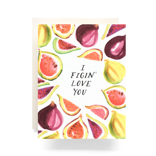 Figin Love You Greeting Card, Antiquaria - Gingerly Witty