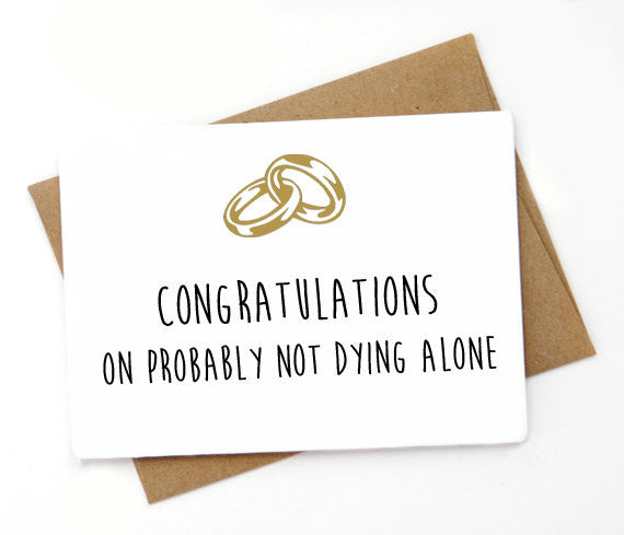 Not Dying Alone Card, Spicy Cards - Gingerly Witty