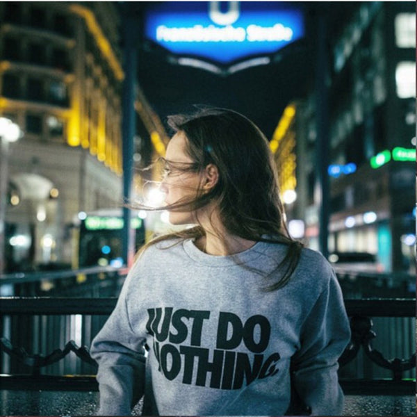 Just Do Nothing Casual Sweatshirt - Outdoorly