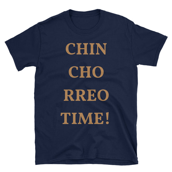 """Chinchorreo Time"" Short-Sleeve Unisex T-Shirt"