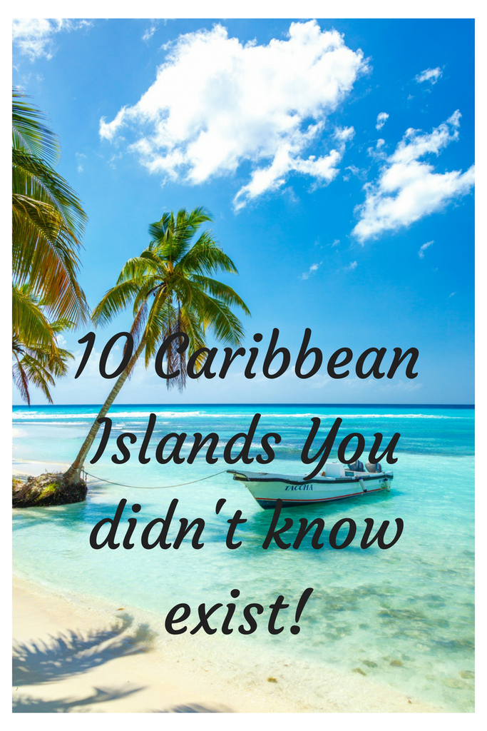 10 Caribbean Islands You Didn't Know Exist