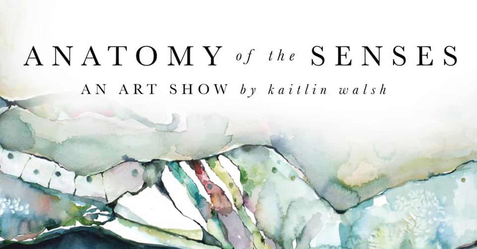 Kaitlin_Walsh_Anatomy_of_the_Senses_Gallery_Show