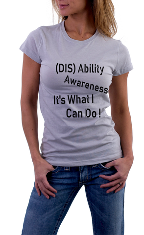 Disability awareness its what i can do  tshirt