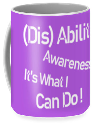 Disability Awareness - Mug
