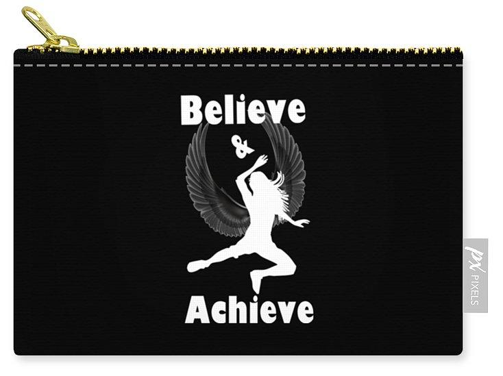 Believe and Achieve Carry-All Pouch