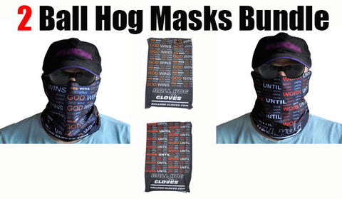 Ball Hog WORK UNTIL Seamless Mask Bandana