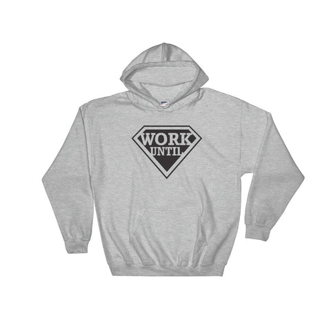 Work Until Wings Hoodie