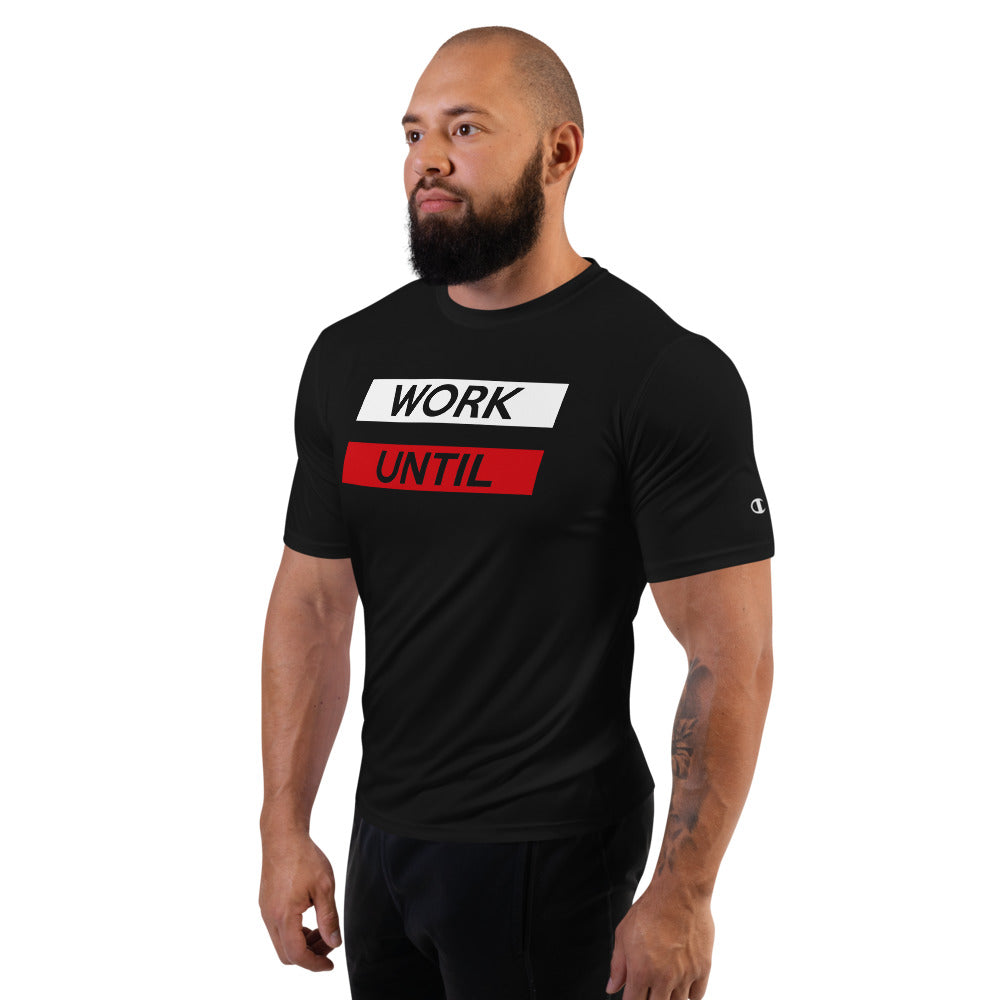 2 Bar Work Until ( 100% polyester) Performance T-Shirt