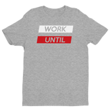 Work Until 2 Bar T-shirt
