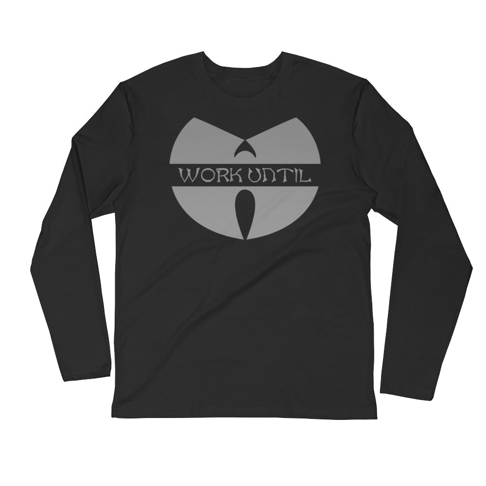 Work Until Wings Long Sleeve Fitted