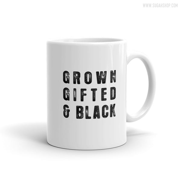 Grown, Gifted & Black Mug