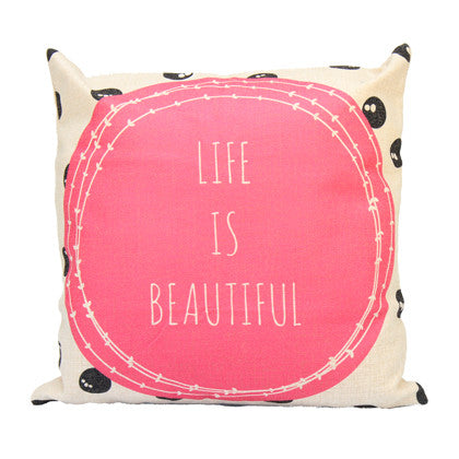 Cushion Cover - Life is Beautiful  45x45 - Work Home Play