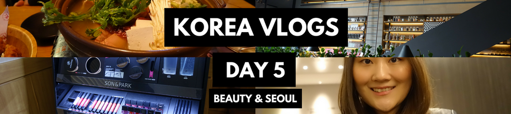 KOREA VLOGS DAY 5 | Down time in Seoul