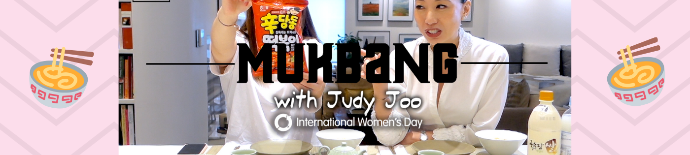 Mukbang - Heart to heart with Judy Joo International Women's Day