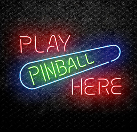 Play Pinball Here Neon Sign