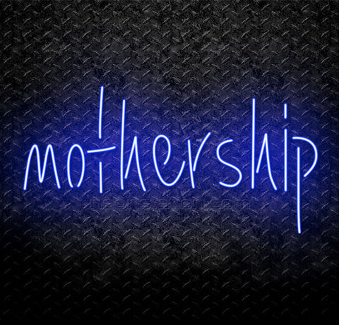 Mothership Neon Sign