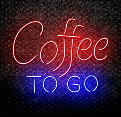 Coffee To Go Neon Sign