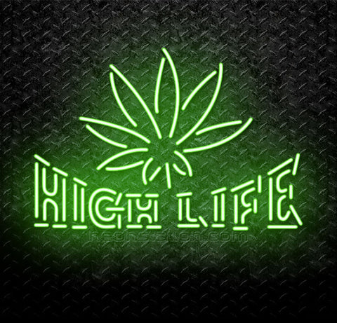High Life Hemp Weed Marijuana Neon Sign