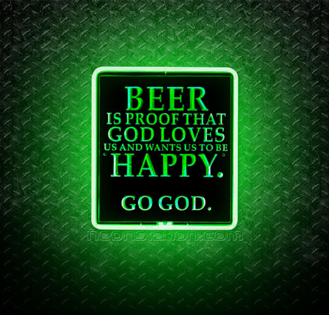 Beer Is Proof That God Loves Us 3D Neon Sign