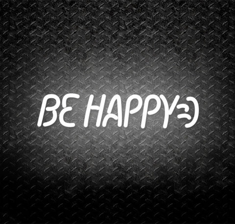 Be Happy Neon Sign