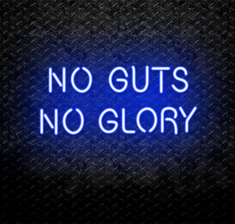 No Guts No Glory Neon Sign
