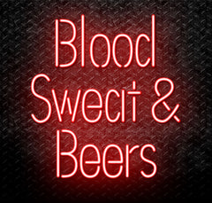 Blood Sweat And Beers Neon Sign