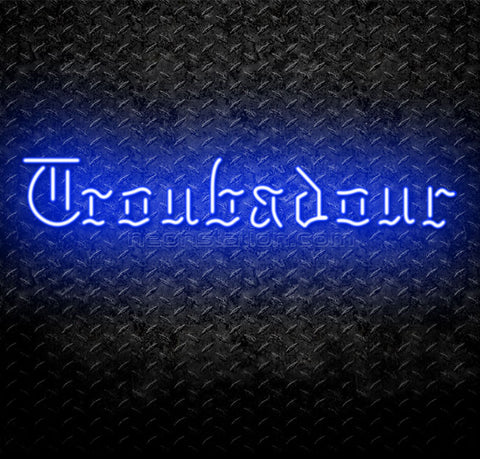 Troubadour Neon Sign