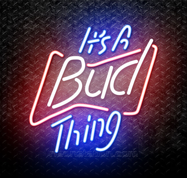 Budweiser Its A Bud Thing Neon Sign