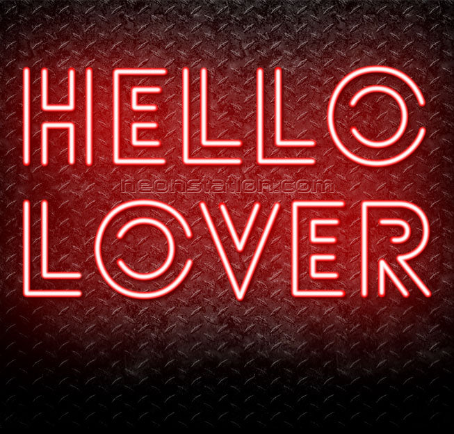 Hello Lover Neon Sign